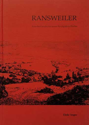 Ransweiler – Aus der Geschichte eines Nordpfälzer Dorfes